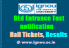'IGNOU - Entrance Test OPENMAT & BED Programme on 16.12.18'