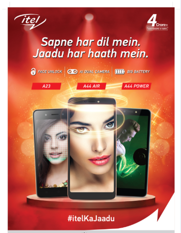 The Brand Launches Its New Campaign 'Ab Har Haath Mein Jaadu' itel enables its consumers with the power of magic in every hand Exhibits its latest range of segment-firstsmartphones, with A23featuring Face Unlock, A44 Powerwith big battery and A44 Airwith an AI Dual Camera.