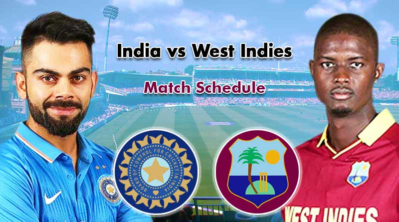 India tour of West Indies Full schedule: Ind vs WI Fixtures, Team Squad & Venue