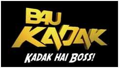 B4U Kadak… KADAK Hai Boss…!!!