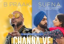 Channa Ve Song Full HD Video: Punjabi Track Sufna Movie Ft. B Praak, Jaani, Ammy Virk & Tania
