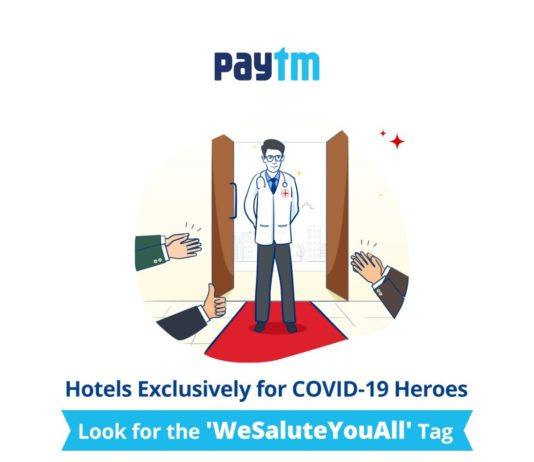 Paytm teams up with hotels to offer temporary accommodation for healthcare professionals fighting COVID-19