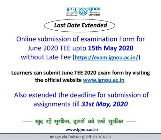 IGNOU extends TEE Form submission date up to 15th May, 2020