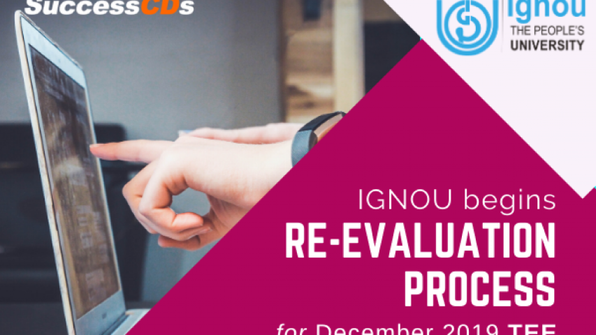 IGNOU extends Re-evaluation date for TEE December, 2019 upto 15th June, 2020