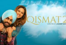 Ammy Virk Sargun Mehta's 'Qismat 2' to release in 2021