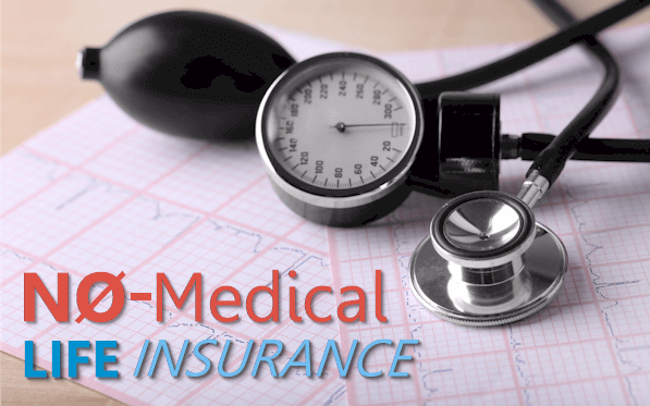 About Life Insurance With No Medical Exam
