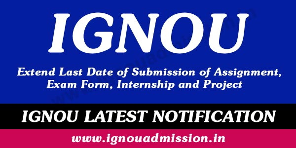 IGNOU extends Admission up to 31st August