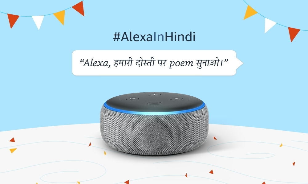 Alexa in Hindi turns 1, now available on smartphones in India