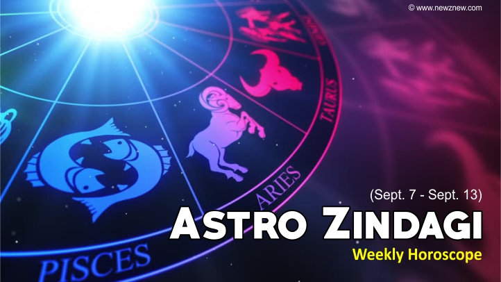 Astro Zindagi - Know your Starts for September 7-13
