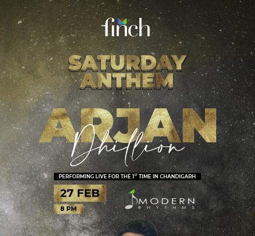 Enjoy Saturday Night with Punjabi Singer - Arjan Dhillon Live at Finch