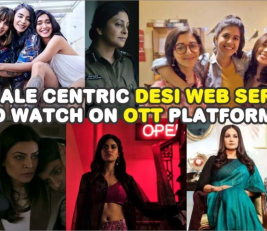 Female centric Desi Web Series to watch on OTT platforms