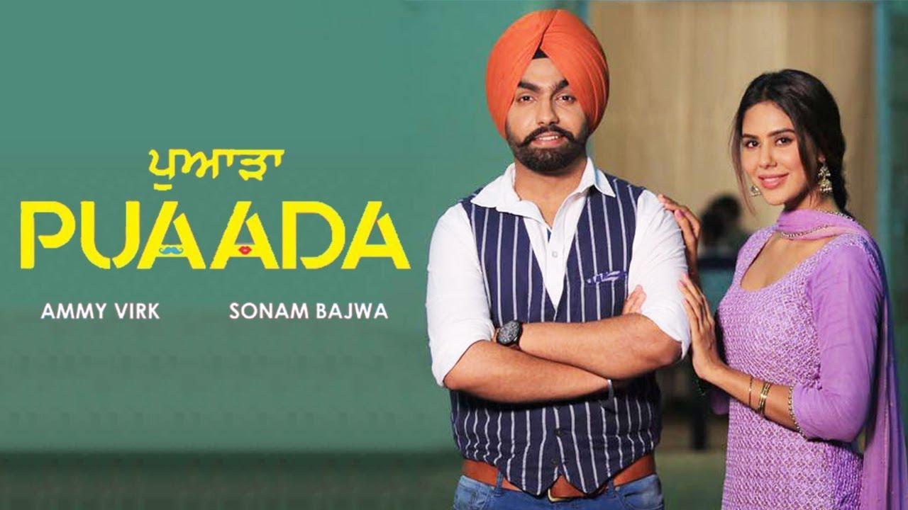Puaada Punjabi Movie Starrer Ammy Virk Release Date Trailer Songs Cast & Crew