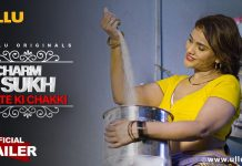 Charmsukh Aate Ki Chakki Web Series Online On ULLU App All Episodes Storyline & Cast