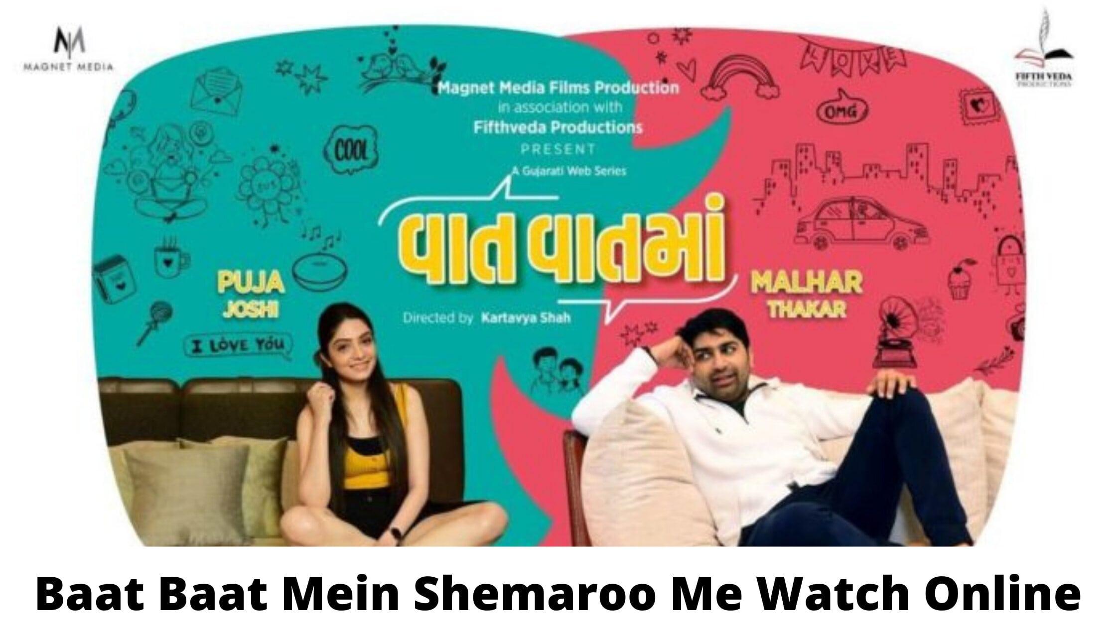 Watch Baat Baat Mein Gujarati Web Series Streaming On Shemaroo Check Cast & Crew
