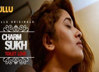 Charmsukh Toilet Love Web Series (2021) Ullu