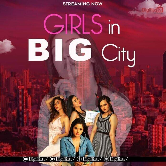 Girls In Big City Web Series (2021) Digiflix TV