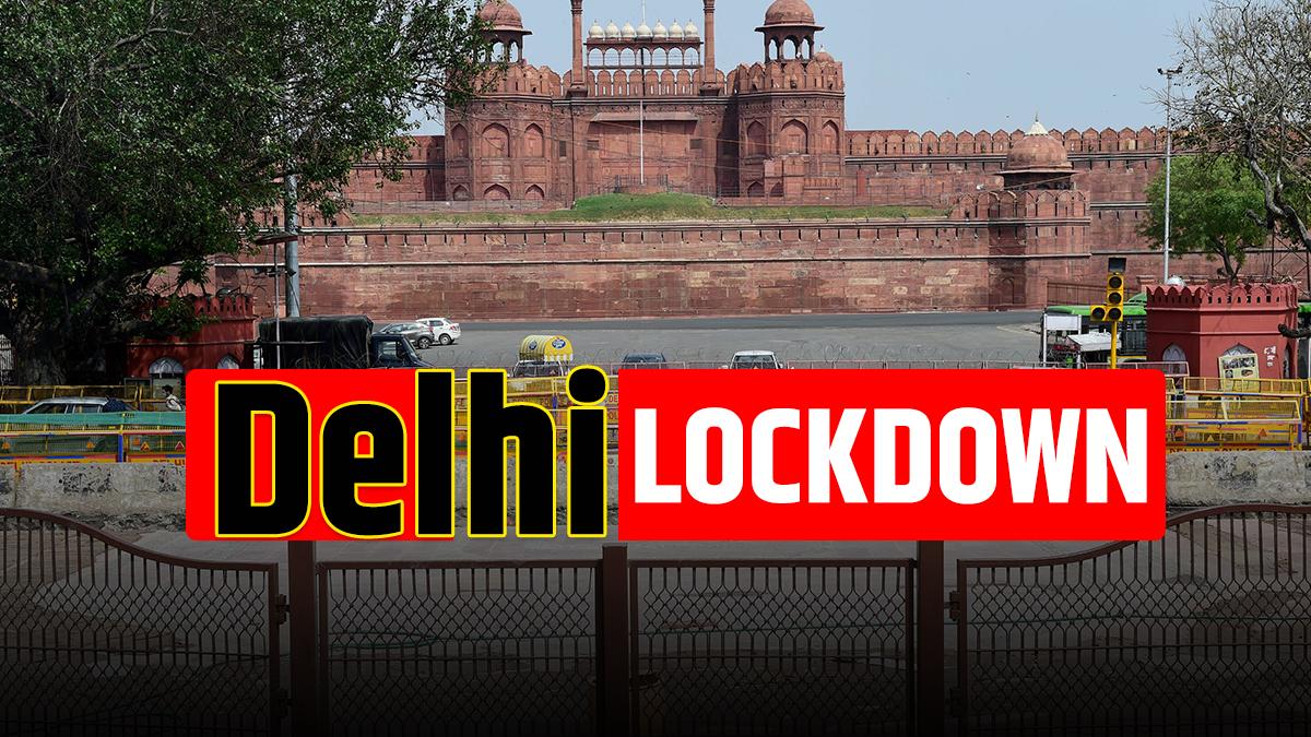 Lockdown to remain in Delhi