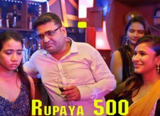 Watch Rupay 500 Half 2 ullu net collection on-line (2021)
