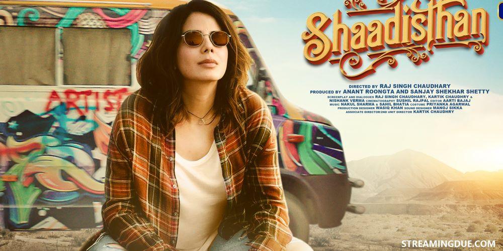 Shaadistan Release Date Crew Watch Online Streaming App Plot & Storyline