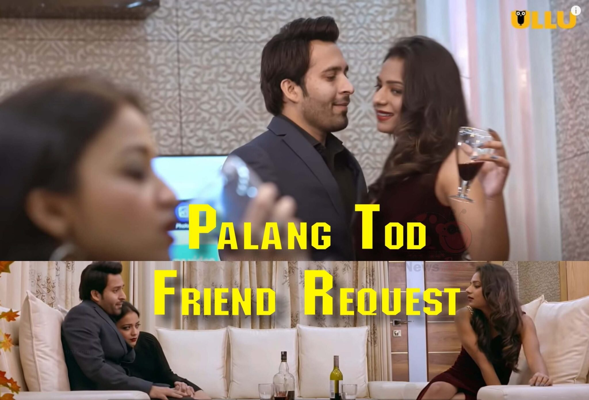 Watch Palang Tod Friend Request Ullu Web Series Online (2021)