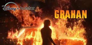 Watch Grahan Web Series (2021) Online on Hotstar