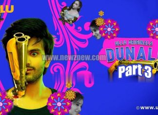 Dunali Part 3 Web Series Cast, Actress, Release Date, Watch Online