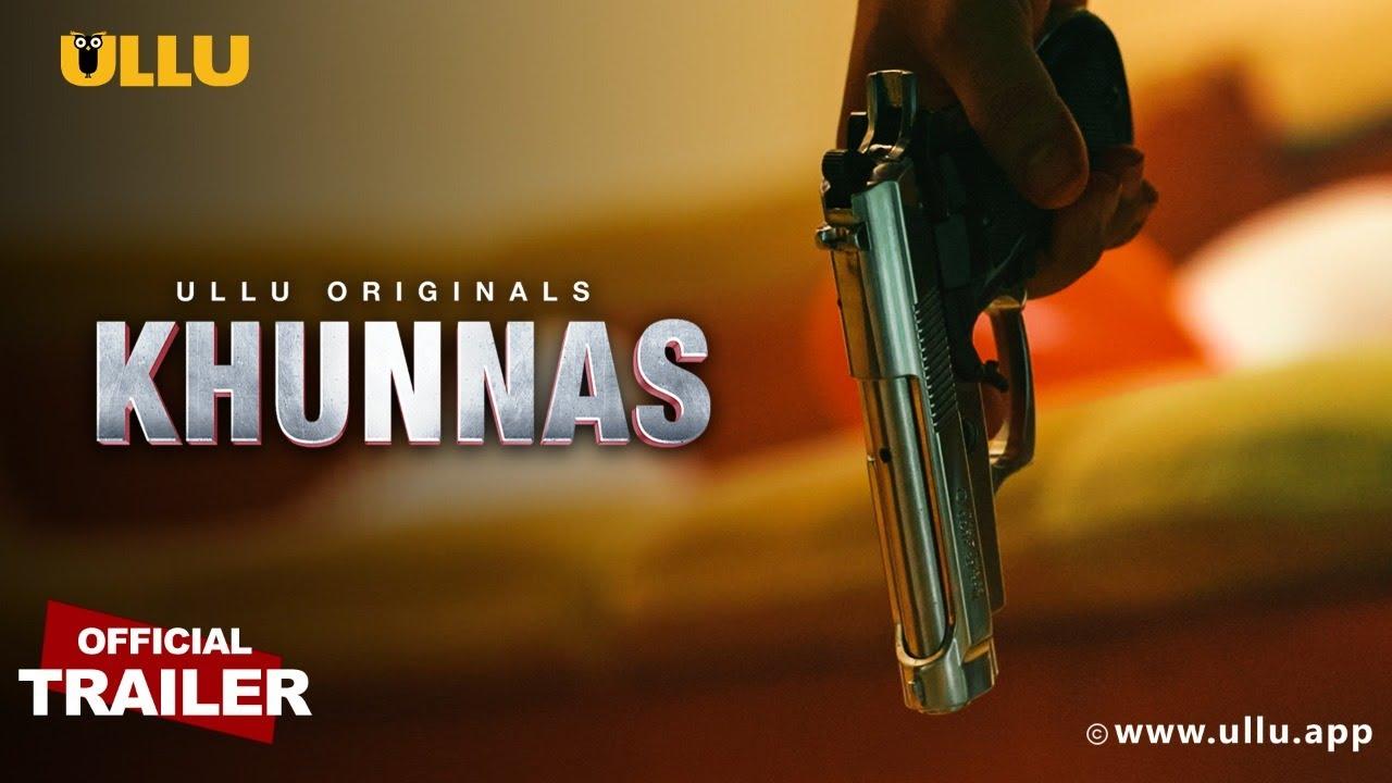 Khunnas (Part 2) Hindi ULLU Web Series