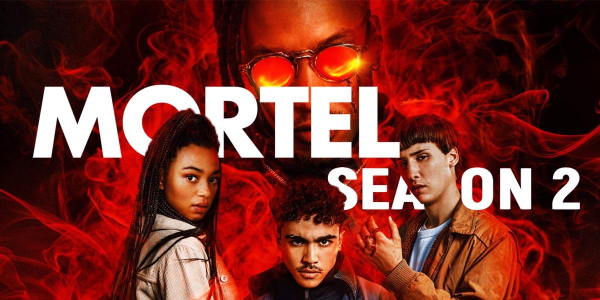 Mortel Season 2 Watch Online Netflix All Episodes Reddit Spoilers Release Date Cast And Crew