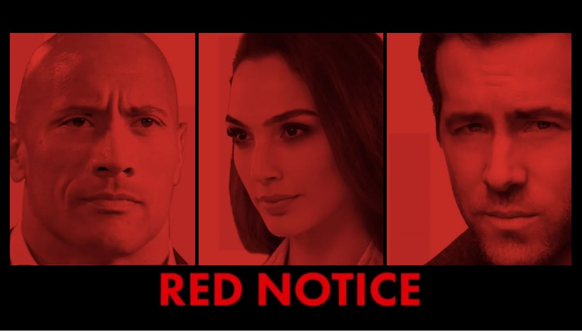 """Red Notice """"Netflix"""": Final Release Date Preview Plot Preview Cast & Crew"""