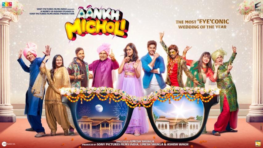 Aankh Micholi Movie (2021)