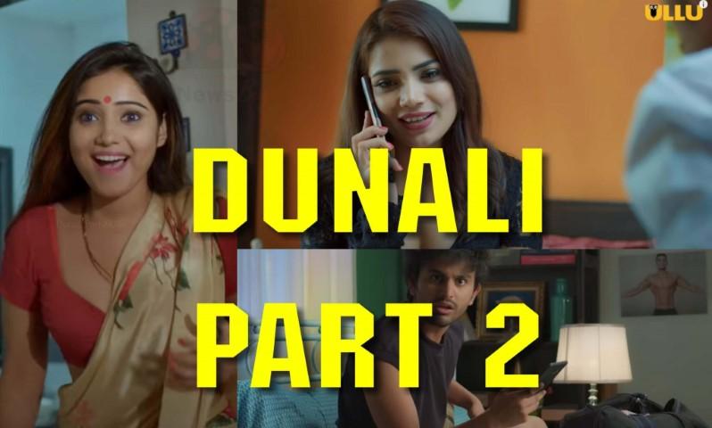 Watch Dunali Part 2 Ullu Web Series Online (2021)