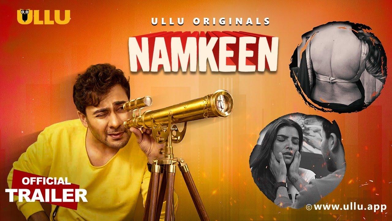 Namkeen ULLU Web Series Watch Online Review Full HD