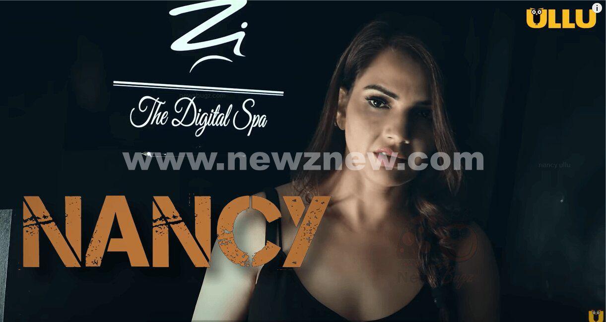 Nancy Ullu Web Series (2021) Full Episode