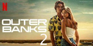 Outer Banks Season 2 Explained