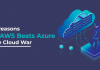 Top Reasons Why AWS Beats Azure in the Cloud War