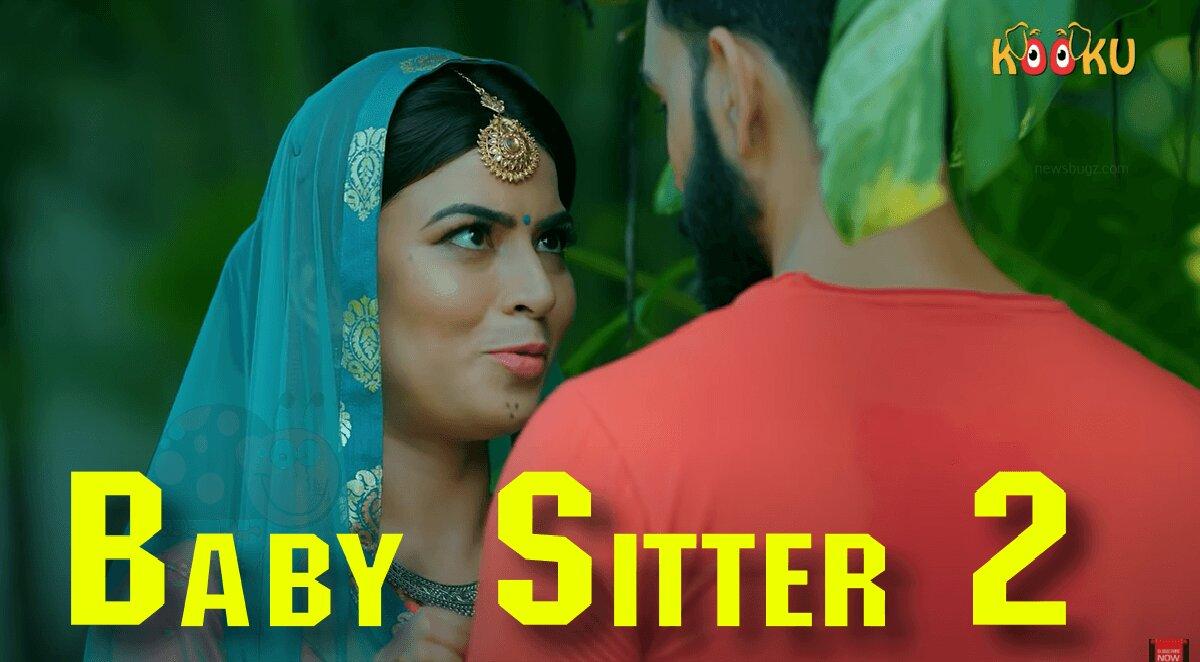 Baby Sitter 2 Kooku Web Series (2021) Full Episode