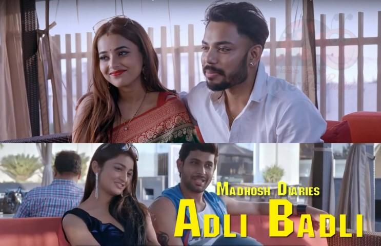 Adla Badli (Madhosh Diaries) Ullu Web Series Full Episode 2021